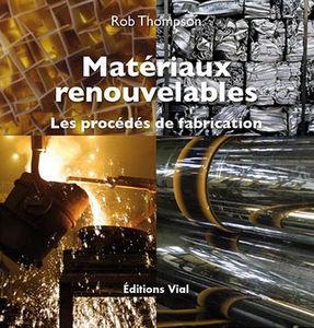 EDITIONS VIAL - matériaux renouvelables. - Decoration Book